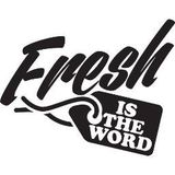 Fresh Is The Word Podcast