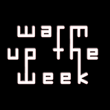 Warm Up The Week