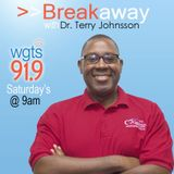 Breakaway with Dr. Terry Johns