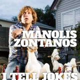 Manolis Zontanos – I Tell Joke