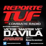 Combate Radio presenta: Reporte TUF 1 con Álvaro Herrera