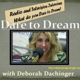 Dare To Dream Radio, with Debb