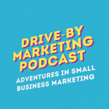 Drive-By Marketing Podcast