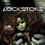 Lockstone Presents Dark Visions Episode 1