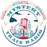 The Mystery Train Radio Show