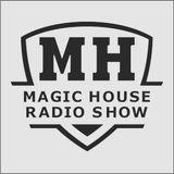 Magic House Radio Show