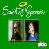 Saint and Greensie - Episode 25