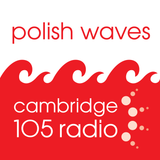 Polish Waves on Cambridge 105