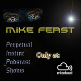 Perpetual Instint No. 26 - Mike Feast