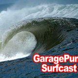 GaragePunk Surfcast #35