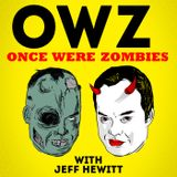 Once Were Zombies With Jeff He
