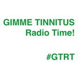 GIMME TINNITUS RADIO TIME :: MARCH 12, 2017