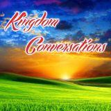 Kingdom Conversations