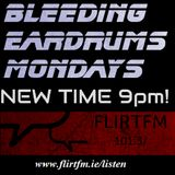 Bleeding Eardrums Back on the air 18/4/16