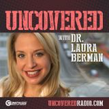 Uncovered with Dr. Laura Berma