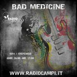 BAD MEDICINE - RADIO CAMPI