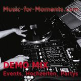 Demomix 07 / 07 - www.music-for-moments.com - Veranstaltungs Djs - Pop/Rock/HipHop & Dance Classics