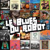 Le Blues Du Robot