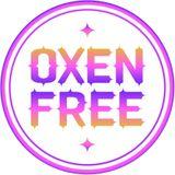 OXEN FREE