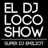 Super DJ Emiliot Locoshowradio