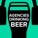Agencies Drinking Beer