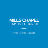 Mills Chapel Baptist Church