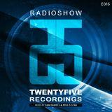 25 Recordings Radioshow (Episode 016) - Dan Daniels & Miss D-Star