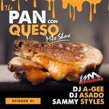 The Pan Con Queso MixShow