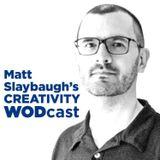 Creativity WODcast