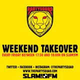 The Partysquad Slam!FM Weekend Takeover • 23-01-2015