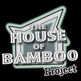 HouseOfBambooProject