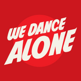 We Dance Alone