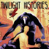 Podcast – Twilight Histories