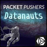 Packet Pushers Datanauts | Mixcloud