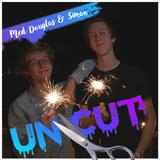 Uncut Med Douglas & Simon