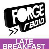 Late Breakfast on Forge Radio