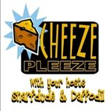 Cheeze Pleeze Show # 376-Wkend of Sept 17-18th, 2011