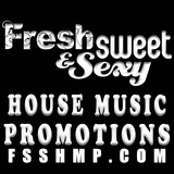 Fresh Sweet & Sexy House Music