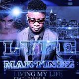 Lyfe Martinez