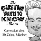 Dustin Wants To Know