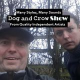 Dog and Crow Show: Solodog: Red Lizzard, The fithly Tongues, Sonificade and More