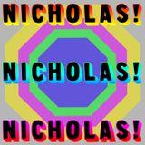 Nicholas! Nicholas! Nicholas!
