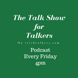 The Talk Show for Talkers 20th July 2018