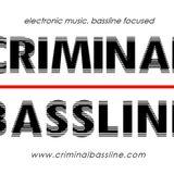 Criminal Bassline