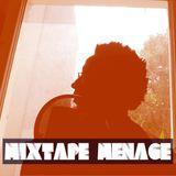 Mixtape Menage