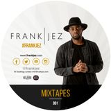 Frank Jez R&B Mix 2017 Vol1