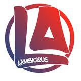 Lλmbicious - Mixtape #4 -