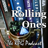 Rolling Ones: The RPG Podcast