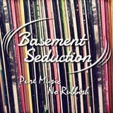 Basement Seduction