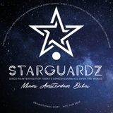'The Quarantaine Continues' - Starguardz. Radio Show #013